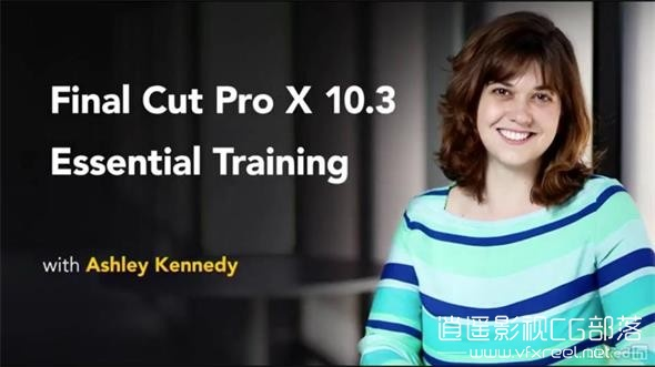 Final-Cut-Pro-X-10.3-and-10.4-Essential-Training_20171216212724 FCPX教程:Final Cut Pro X 10.3/10.4基础训练教程 Essential Training
