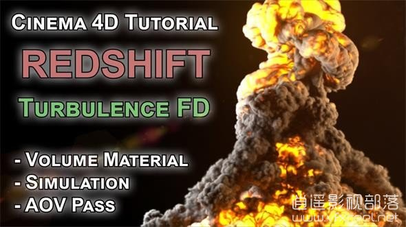 C4D-Explosion-Tutorial-Redshift-TurbulenceFD-AOV-Volume C4D教程:C4D爆炸效果动画制作教程 Explosion with TurbulenceFD