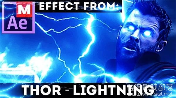 After-Effects-Tutorial-Avengers-Infinity-Wars-Thor-Lightning-God AE教程:电影雷神闪电特效制作教程 After Effects Tutorial Thor Lightning God