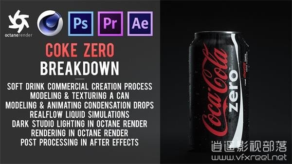 Cinema-4D-Tutorial-Coke-Zero-Soft-Drink-Commercial-in-Octane-Render-and-After-Effects C4D教程:可口可乐饮料商业项目解析教程 Coke Zero Soft Drink Commercial