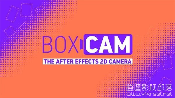 Aescripts Boxcam 2.4 for After Effects Win/Mac 二维平面摄像机动画控制脚本