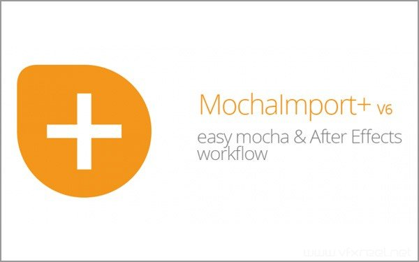 MochaImport-v6 Aescripts MochaImport+ v6.0.008 Win/Mac Mocha跟踪数据快速导入AE脚本