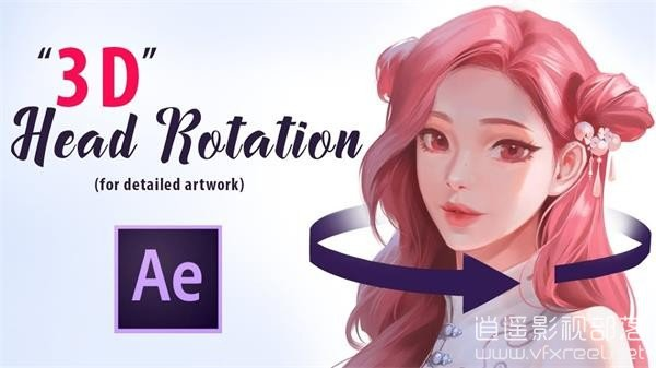 """""""3D""""-Head-Rotation-for-Detailed-Artwork-in-After-Effects AE制作静态卡通角色头部旋转扭动特效教程 3D Head Rotation for Detailed Artwork"""