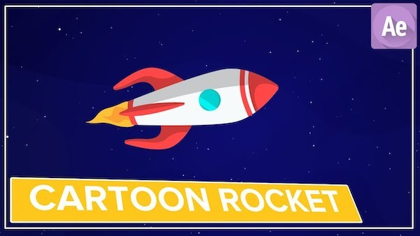 AE卡通火箭动画调节教程 Cartoon Rocket Animation in After Effects